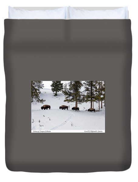 Buffaloes In Yellowstone National Park Duvet Cover by Carol M Highsmith