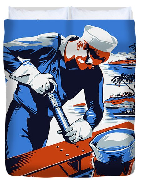 Build For Your Navy - Ww2 Duvet Cover