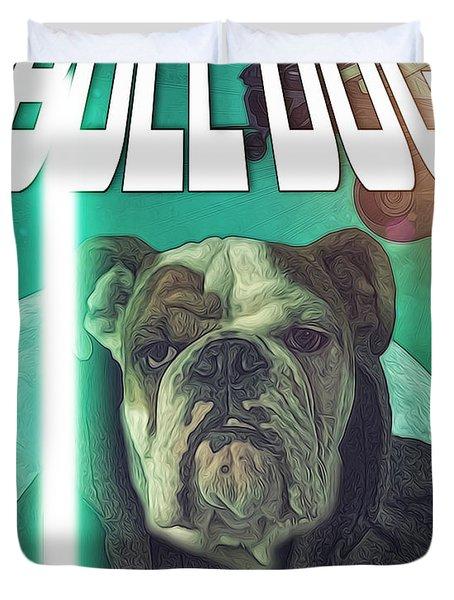 Bull Dog Wars Duvet Cover