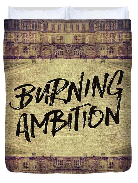 Burning Ambition Fontainebleau Chateau France Architecture Duvet Cover