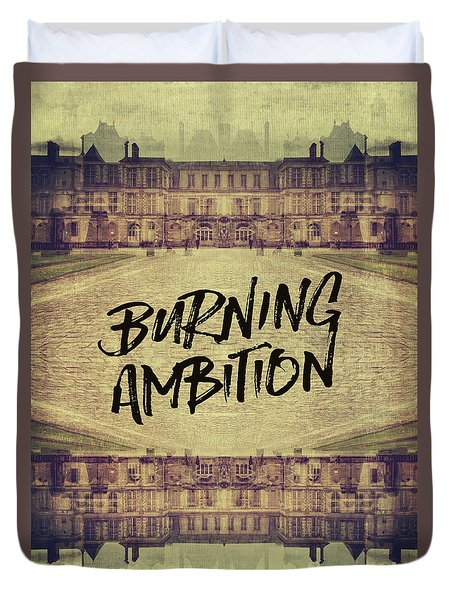 Burning Ambition Fontainebleau Chateau France Architecture Duvet Cover