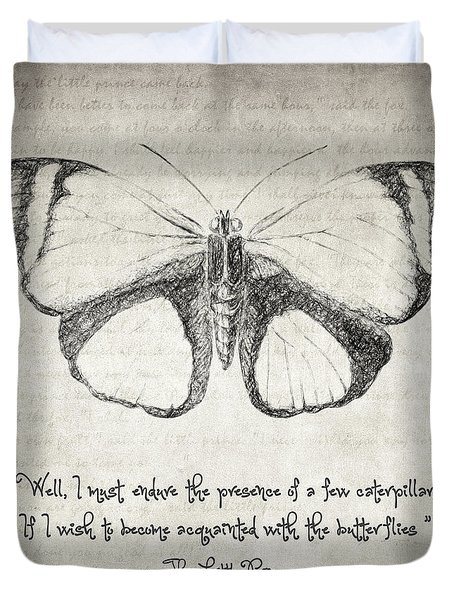Butterfly Quote - The Little Prince Duvet Cover