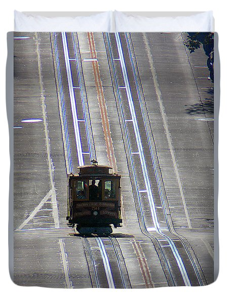 Cable Car On Nob Hill California Street Line Duvet Cover by Wernher Krutein