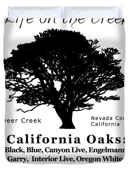 California Oak Trees - Black Text Duvet Cover