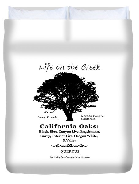 California Oak Trees - Black Text Duvet Cover
