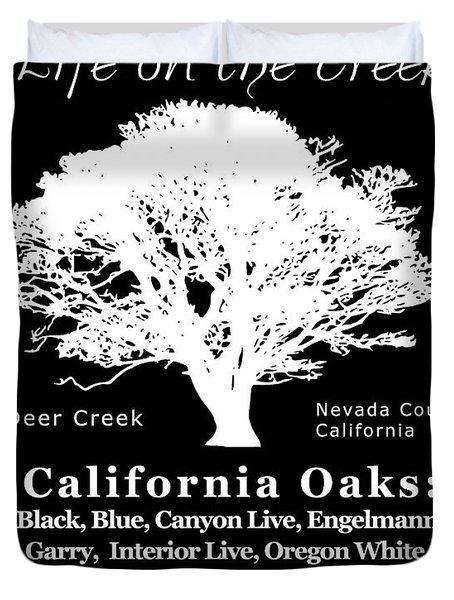 California Oak Trees - White Text Duvet Cover