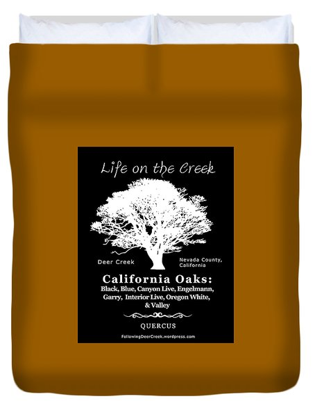California Oak Trees - White Text Duvet Cover