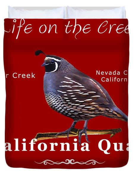 California Quail - Color Bird - White Text Duvet Cover