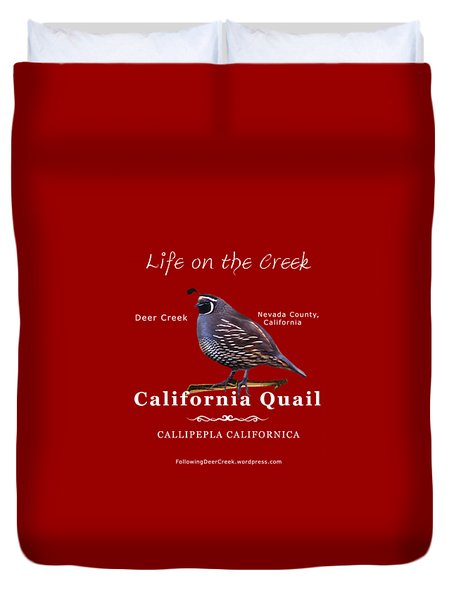 California Quail - Color Bird - White Text Duvet Cover