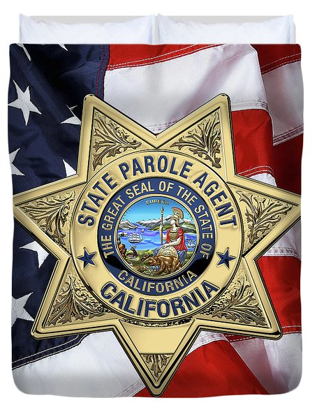California State Parole Agent Badge Over American Flag Duvet Cover by Serge Averbukh