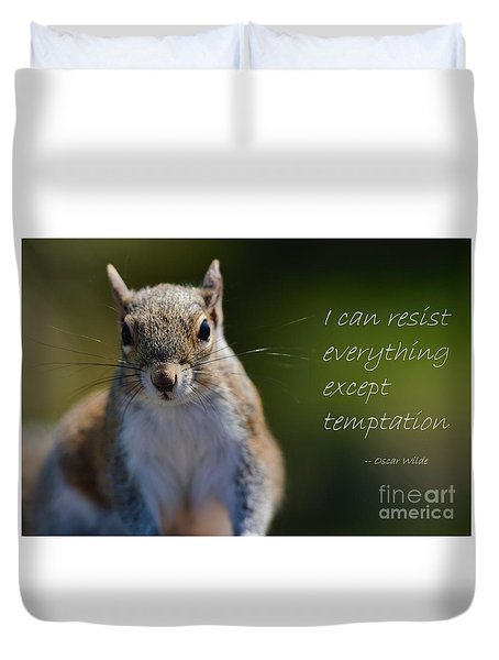 Duvet Cover featuring the photograph Can't Resist Temptation by Pamela Blizzard