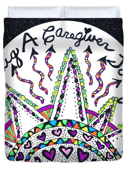 Caregiver Hugs Duvet Cover