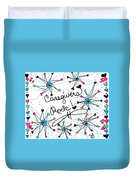 Caregivers Rock Duvet Cover