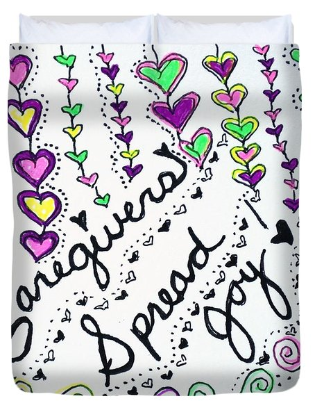 Caregivers Spread Joy Duvet Cover