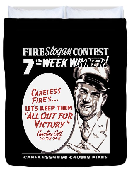 Carelessness Causes Fires Duvet Cover by War Is Hell Store