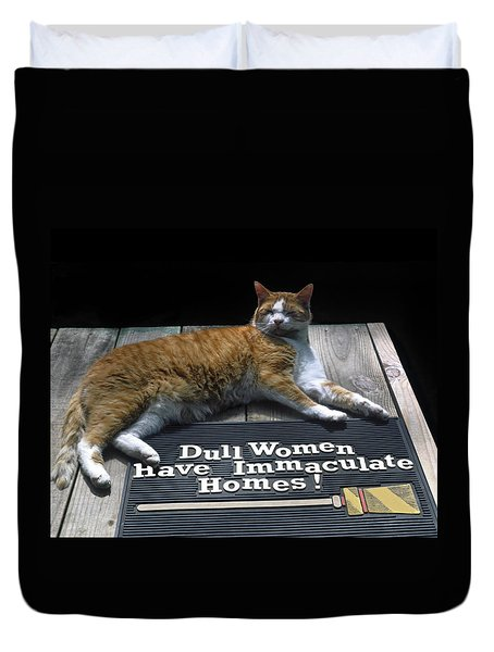 Cat On Dull Women Mat Duvet Cover by Sally Weigand