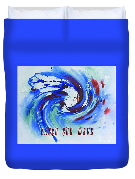 Catch The Wave Duvet Cover