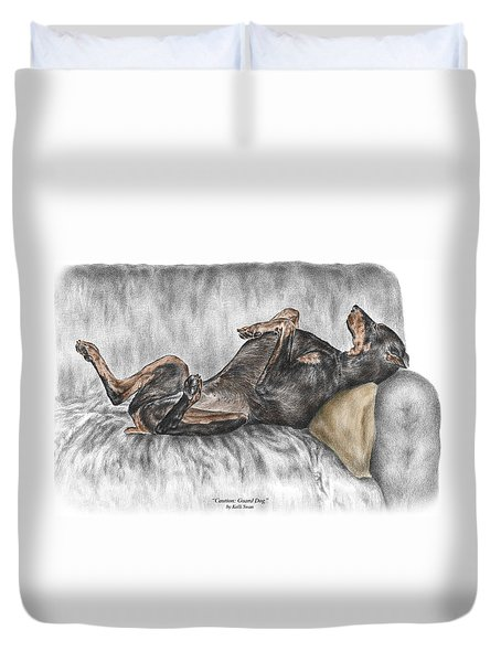 Caution Guard Dog - Doberman Pinscher Print Color Tinted Duvet Cover by Kelli Swan