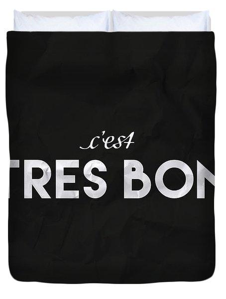 C'est Tres Bon Duvet Cover