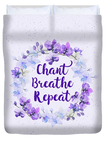 Duvet Cover featuring the painting Chant, Breathe, Repeat by Tammy Wetzel