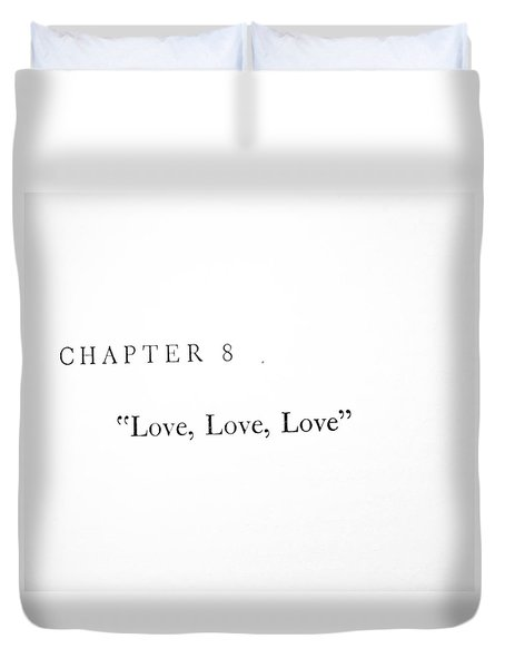 Duvet Cover featuring the photograph Chapter 8 Love Love Love Squared by Toni Hopper