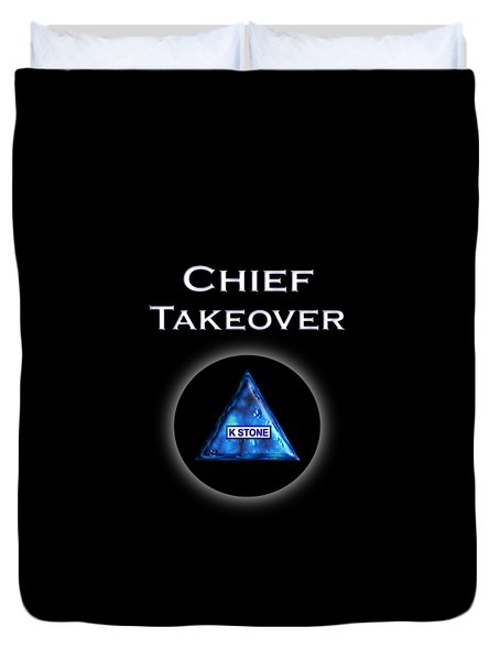 Chief Takeover Duvet Cover