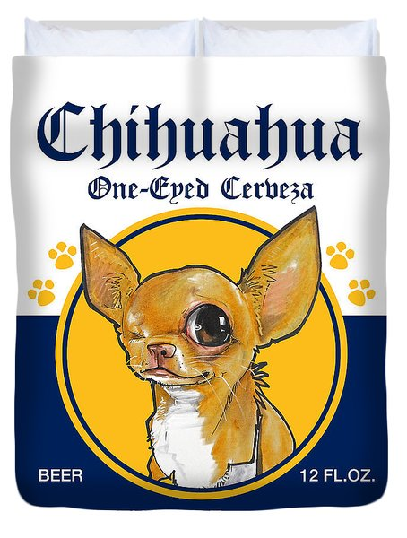 Chihuahua One-eyed Cerveza Duvet Cover