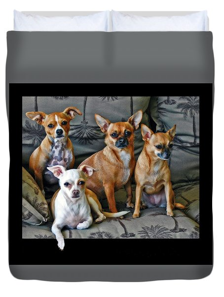 Chihuahuas Hanging Out Duvet Cover