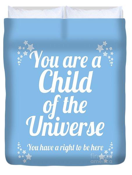 Child Of The Universe Desiderata - Blue Duvet Cover
