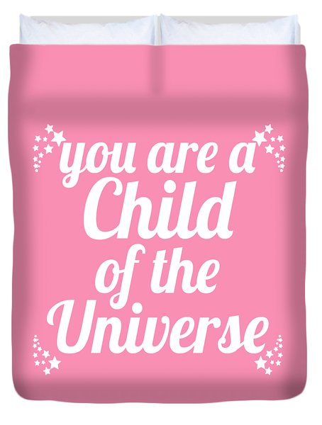 Child Of The Universe Desiderata - Pink Duvet Cover