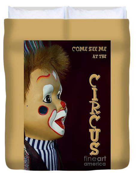 Duvet Cover featuring the photograph Circus Clown By Kaye Menner by Kaye Menner