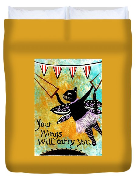 Circus Kitty - Your Wings Will Carry You Duvet Cover