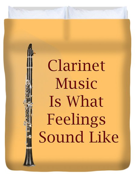 Clarinet Is What Feelings Sound Like 5574.02 Duvet Cover