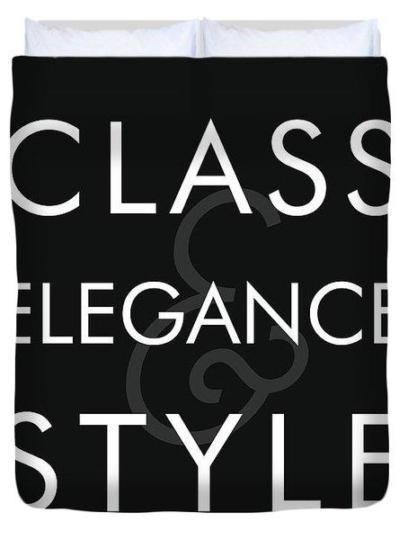 Class, Elegance, Style Duvet Cover