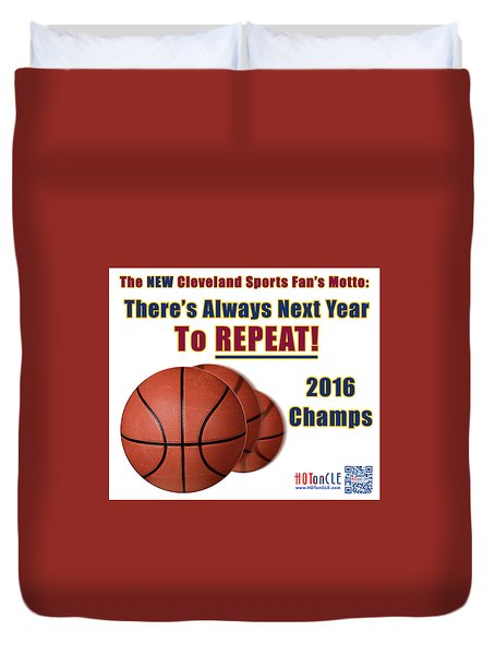 Cleveland Basketball 2016 Champs New Motto Duvet Cover