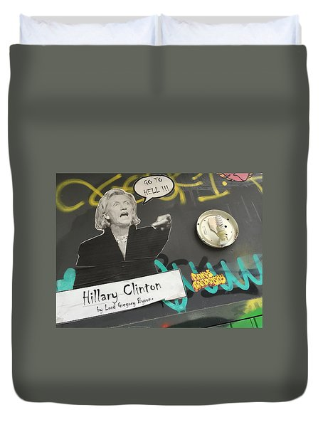Clinton Message To Donald Trump Duvet Cover