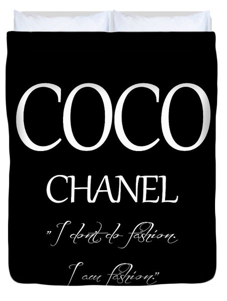 Coco Chanel Quote Duvet Cover by Dan Sproul