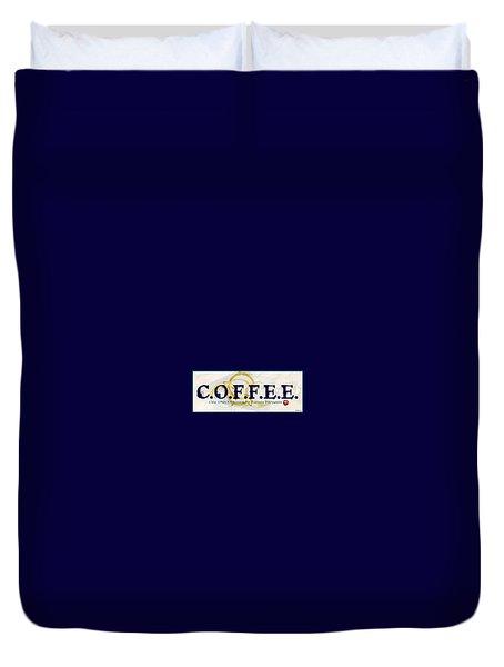 Coffee For Christ Duvet Cover