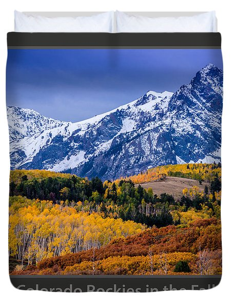 Colorado Rockies In The Fall - Ridgway Duvet Cover by Gary Whitton