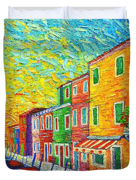Colorful Burano Sunrise - Venice - Italy - Palette Knife Oil Painting By Ana Maria Edulescu Duvet Cover by Ana Maria Edulescu