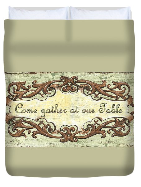 Come Gather At Our Table Duvet Cover