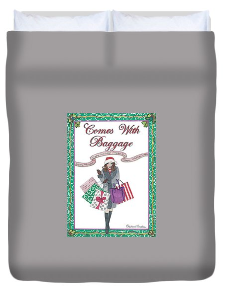 Comes With Baggage - Holiday Duvet Cover