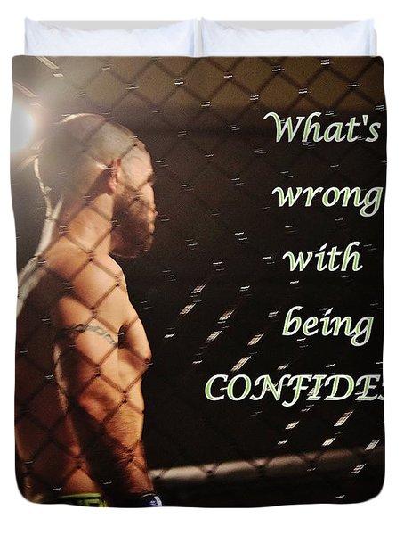 Confident Duvet Cover