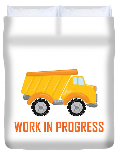 Construction Zone - Dump Truck Work In Progress Gifts - White Background Duvet Cover