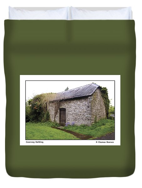 Duvet Cover featuring the photograph Country Building by R Thomas Berner