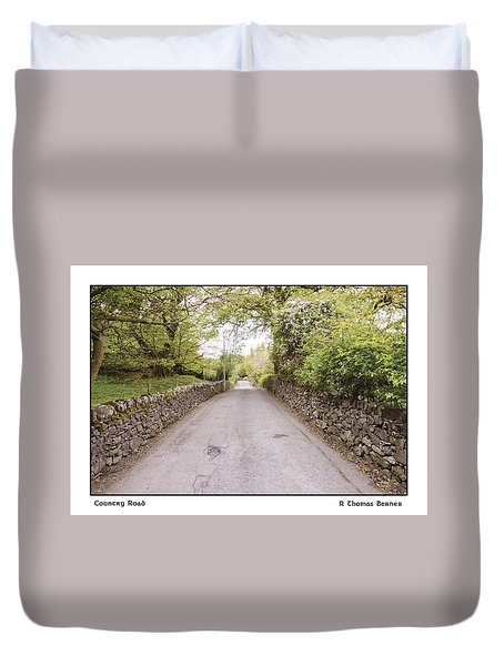 Duvet Cover featuring the photograph Country Road by R Thomas Berner