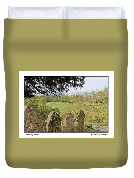 Duvet Cover featuring the photograph Country View by R Thomas Berner