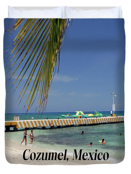 Duvet Cover featuring the photograph Cozumel Mexico by Gary Wonning