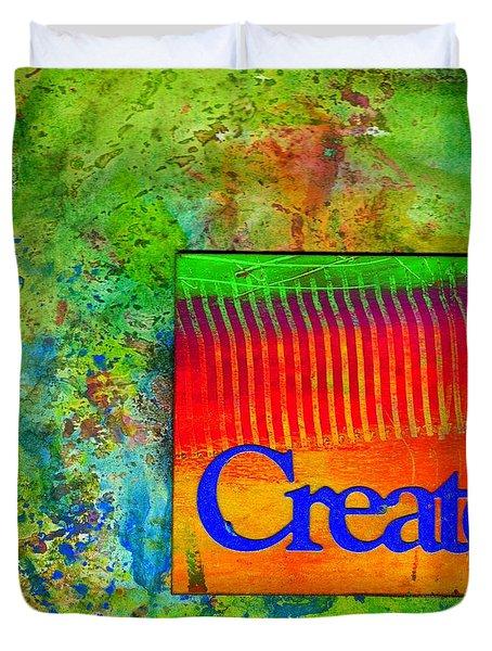 Create Duvet Cover by Angela L Walker