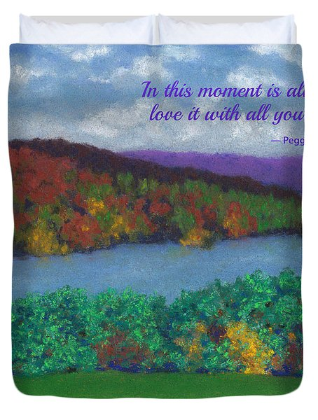 Crisp Kripalu Morning - With Quote Duvet Cover